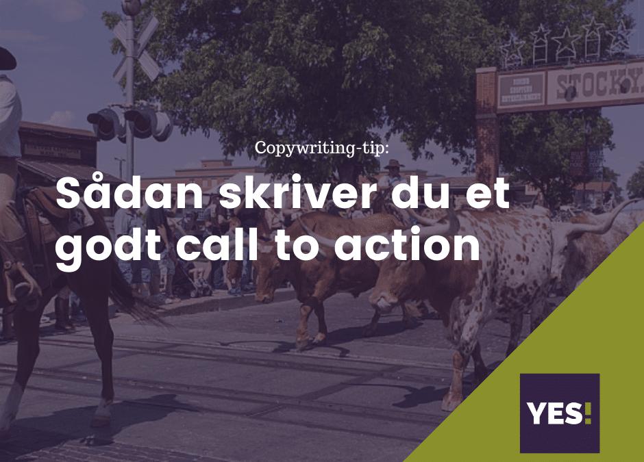 Sådan skriver du et godt call to action