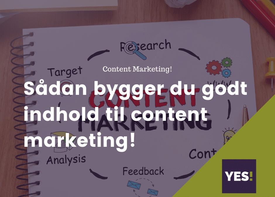 Godt indhold til content marketing