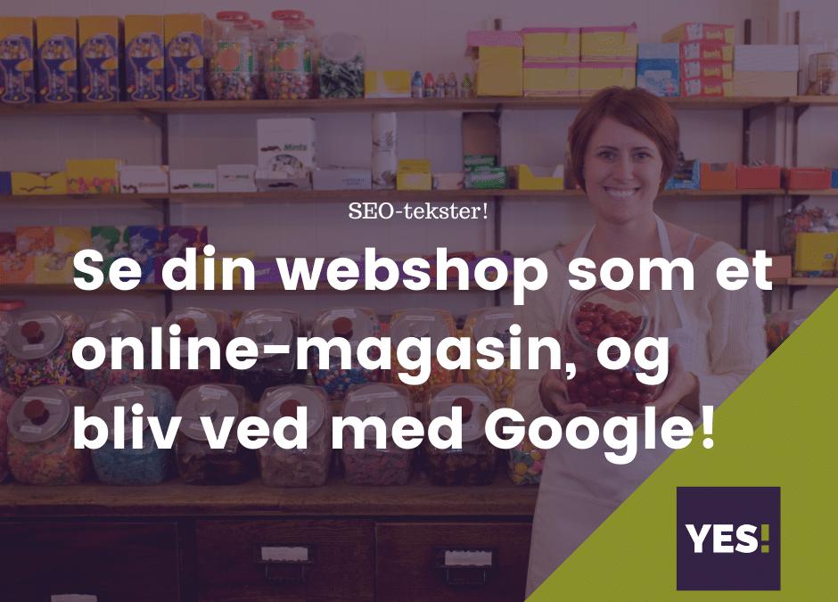 Se din webshop som et online-magasin