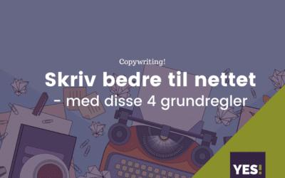 Skriv bedre til nettet – de 4 grundregler