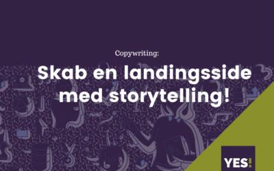 Byg en landingside med storytelling, som lukker salget